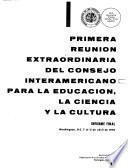 Informe final, reunion extraordinaria del Consejo interamericano para la educación, la ciencia y la cultura