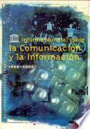 Informe mundial sobre la comunicación y la información, 1999-2000