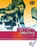 Informe sobre la economía creativa, 2013, edición especial
