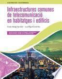 Infraestructures comunes de telecomunicació en habitatges i edificis Ed. 2021