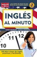 Ingles al Minuto: Curso Acelerado - Manual Completo