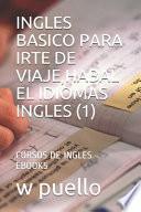 Ingles Basico Para Irte de Viaje, Habal El Idiomas Ingles (1)