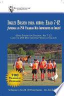 Inglés Básico Para Niños: Edad 7-12, Basic English for Children
