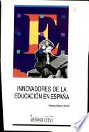 Innovadores de la educación en España