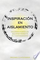 Inspiración en Aislamiento