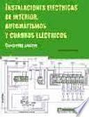 Instalaciones eléctricas de interior, automatismos y cuadros eléctricos