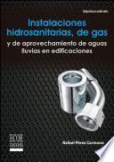 Instalaciones hidrosanitarias, de gas y de aprovechamiento de aguas lluvias en edificaciones
