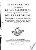 Instruccion curativa de las calenturas conocidas vulgarmente con el nombre de tabardillo