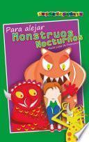 Instrucciones para alejar monstruos nocturnos