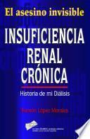 Insuficiencia renal crónica, historia de mi diálisis