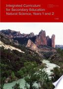Integrated Curriculum for Secondary Education. Natural Science, Years 1 and 2