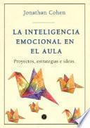 Inteligencia emocional en el aula, La