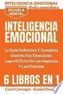 Inteligencia Emocional - La Guía Definitiva Y Completa