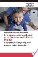 Interacciones vinculares en el Sistema de Cuidado Infantil