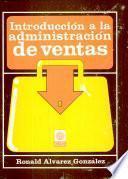 Introducción a la Administración de Ventas