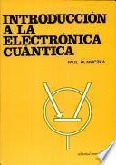 Introducción a la electrónica cuántica