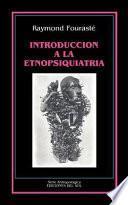 Introducción a la etnopsiquiatría