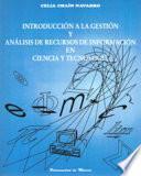 Introducción a la gestión y análisis de recursos de información en ciencia y tecnología
