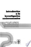 Introducción a la investigación socioeconómica