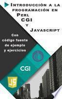 Introducción a la programación en Perl, CGI y JavaScript