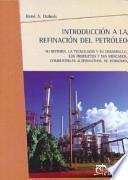 Introducción a la refinación del petróleo