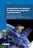 Introducción a los sistemas de información geográfica y geotelemática