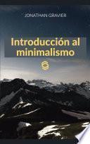 Introducción al minimalismo