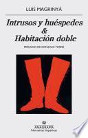 Intrusos y huéspedes & Habitación doble