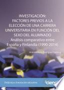 INVESTIGACIÓN: FACTORES PREVIOS A LA ELECCIÓN DE UNA CARRERA UNIVERSITARIA EN FUNCIÓN DEL SEXO DEL ALUMNADO