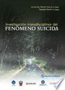 Investigación transdisciplinar del fenómeno suicida