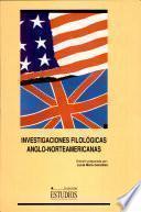 Investigaciones filológicas anglo-norteamericanas