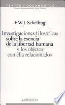 Investigaciones filosóficas sobre la esencia de la libertad humana y los objetos con ella relacionados