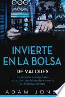 Invierte en la Bolsa de Valores