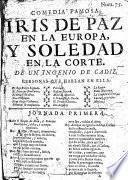 Iris de Paz en la Europa, y soledad en la corte