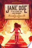 Jane Doe y la llave de las almas (Jane Doe 2)