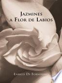 Jazmines a Flor de Labios