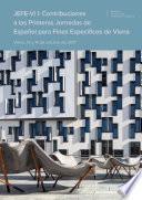 JEFE-Vi I: Contribuciones a las Primeras Jornadas de Español para Fines Específicos de Viena. Viena, 13 y 14 de octubre de 2017