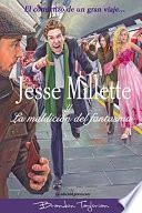 Jesse Millette y La maldición del fantasma