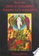 Jesús el Nazareno, terapeuta y kabalista