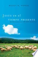 Jesus en el tiempo presente