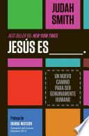 Jesús es ___.