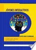 Jóvenes Interactivos: Nuevos Modos de Comunicarse
