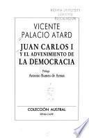 Juan Carlos I y el advenimiento de la democracia