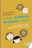 Juego - Resiliencia -
