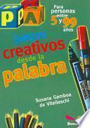 Juegos creativos desde la palabra
