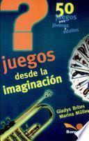 Juegos desde la imaginacion