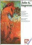 Julio S Sagreras Guitar Lessons Books 4-6 (Advanced Tech.)