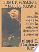 Justicia pensional y neoliberalismo Un estudio de caso sobre la relación derecho y economía