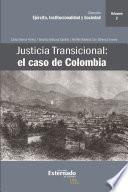 Justicia Transicional: el caso de Colombia