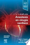 Kaplan. Anestesia En Cirugía Cardiaca